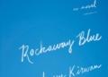 Larry Kirwan's new book Rockaway Blue.
